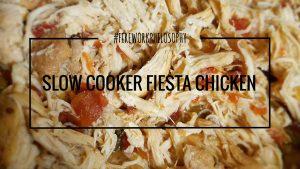 Slow Cooker Fiesta Chicken ★ FireworksandLeftovers.com