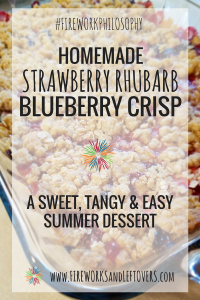Strawberry Rhubarb Blueberry Crisp ★ This sweet and tangy crisp is a simple summertime dessert. ★ www.FireworksandLeftovers.com
