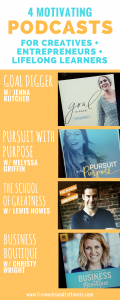4 Motivating Podcasts for Creatives + Entrepreneurs + Lifelong Learners ★ Podcasts for Women | Positive Life | Inspiration | Spotify ★ FireworksandLeftovers.com