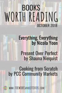 This list of recent books worth reading has a little of everything - fiction, personal development and a cookbook. #booksworthreading #booklist #fireworkphilosophy
